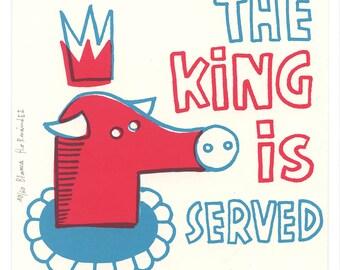 Lo nunca visto 3 (el rey está servido)  / serigrafia  / edición limitada