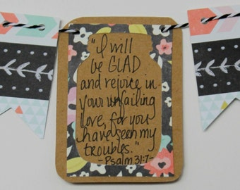 I will be glad and rejoice- Psalm 31:7 Mini Scripture Bunting