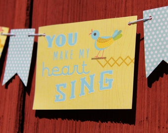 You Make My Heart Sing Bunting