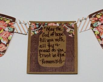 Romans 15:13 Mini Scripture Bunting