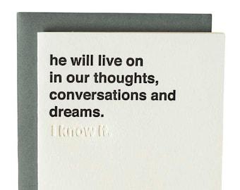 Modern simple Sympathy Card, Blind Impression Card. Letterpress Card. Blank Inside. he will live on