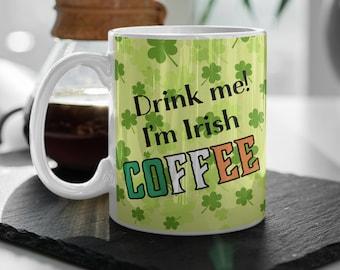 Irish Coffee Mug   Coffee Mug   St. Patrick's Day Mug