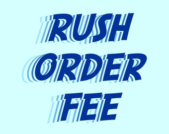 RUSH FEE - Add to your cart if you need item(s) shipped faster than standard processing times. See item details section.