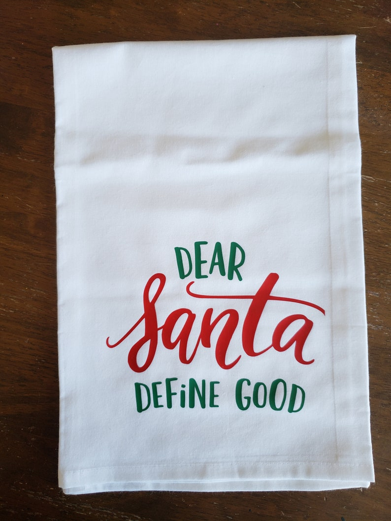 Dear Santa Towel Define Good Towel Funny Christmas Towel Etsy