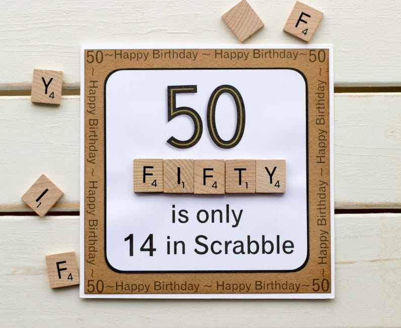 50 is Only 14 in Scrabble Funny Handmade Card