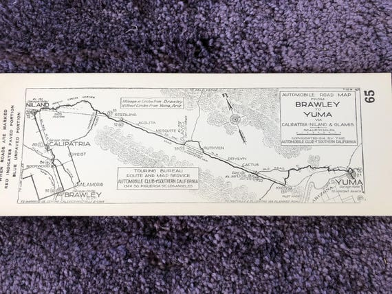 Aaa California Map.1916 Southern California Aaa Strip Map Brawley To Yuma Via Etsy