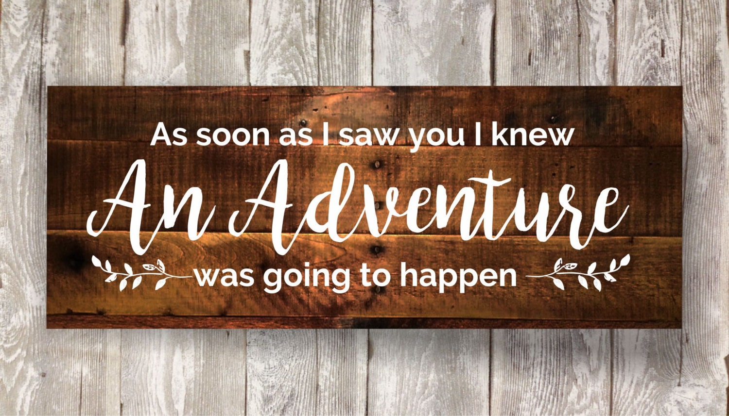 As Soon As I Saw You Rustic Pallet Sign Baby Gift Love Etsy