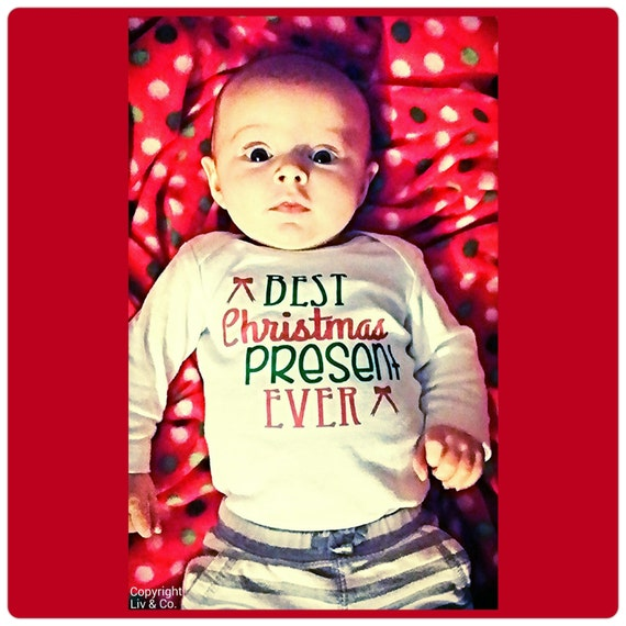 Best Christmas Present Ever Infant Newborn Baby Boy Christmas Outfit Toddler Boy Christmas Shirt Baby Boy Christmas Clothes Gift Liv Co