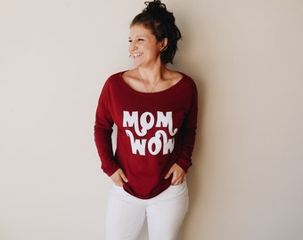 Mom Wow French Terry Sweatshirt Cozy Comfy Premium Mom Shirts Mama Gifts Mother's Day Gift Mom To Be New Mom Gift Shirts For Moms Liv & Co.™