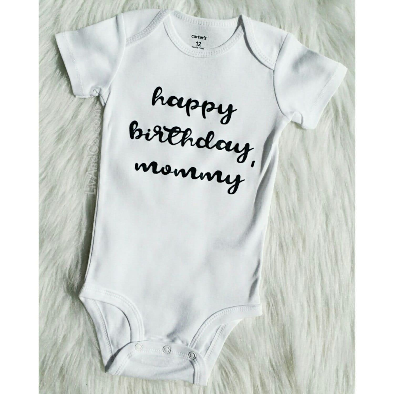 Happy Birthday Mommy Shirt Mom Baby