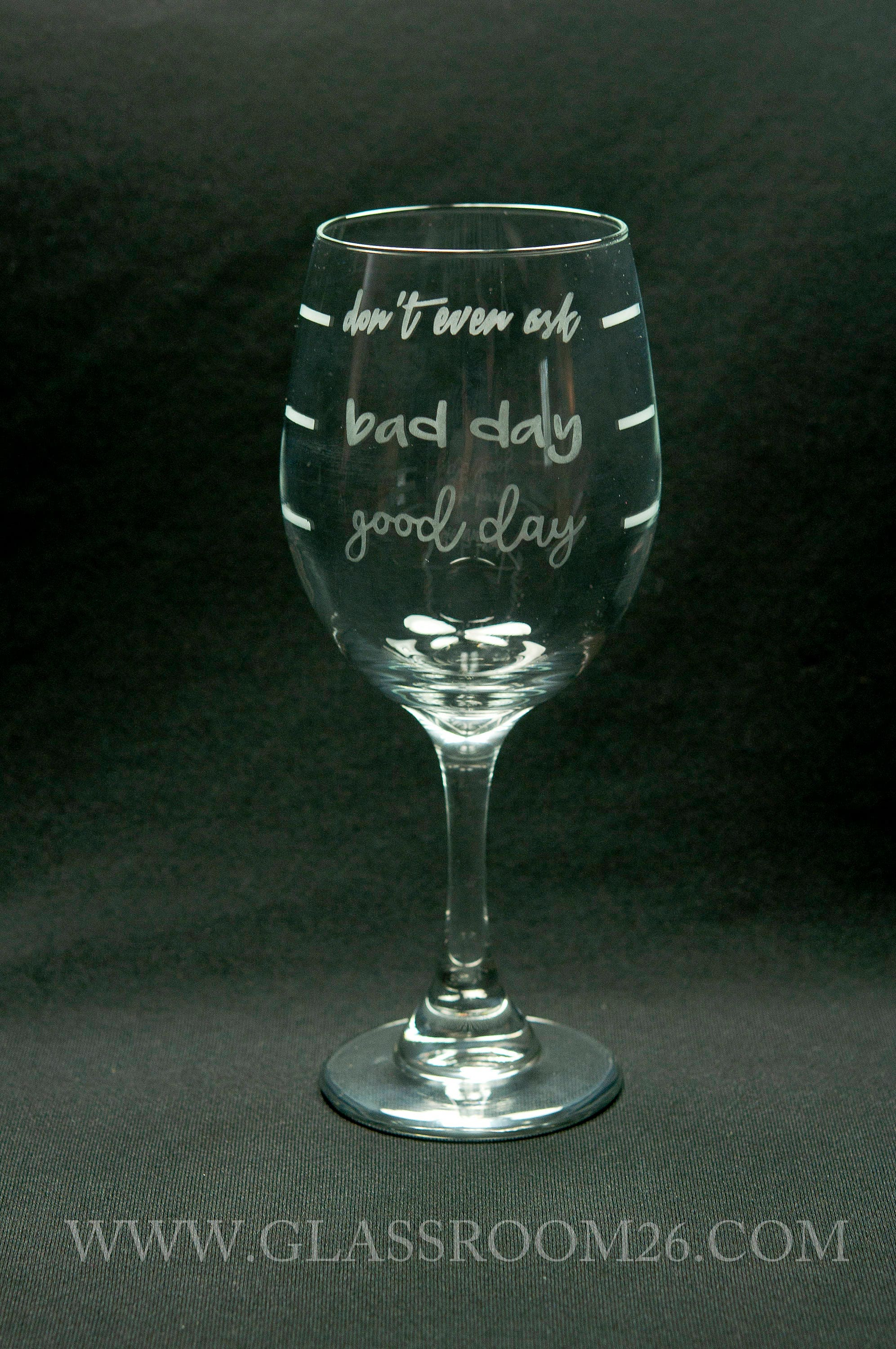 0a075ac636ea Good Day Bad Day Wine Glass   Etsy