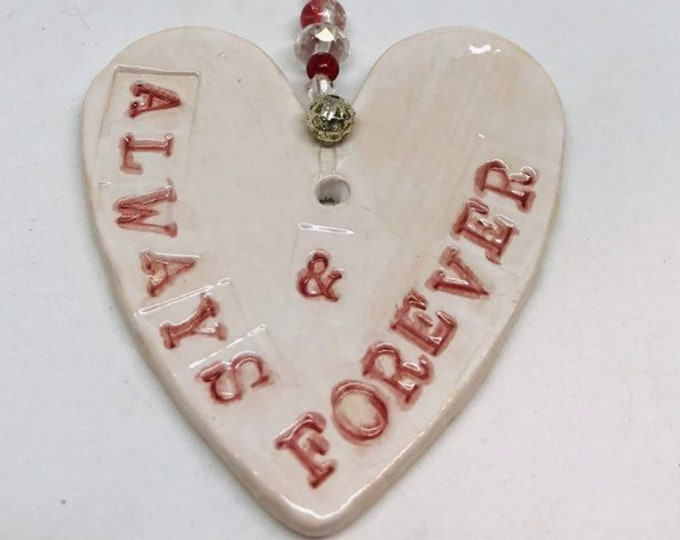 Romantic Pottery Heart, Always and Forever, Anniversary, Wedding, Engagement, Getting Married, Valentines day, Celebration, Congratulations.