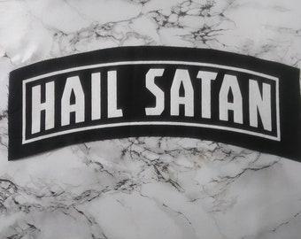 Hail Satan top rocker patch - satanism, devil banner patch, satanic patch, jacket patch, The Last Podcast on The Left, lpotl, horror patch,