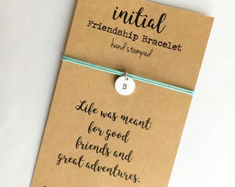 Friendship Bracelet INITIAL ~ Personalized ~ Hand Stamped silver disc ~ Waxed Cotton Cord ~  Life was meant ... adjustable ~ 18 cord colors