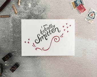 I Am Totally Smitten Letterpress Valentines Card