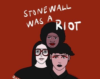 Stonewall was a riot - Impression A4