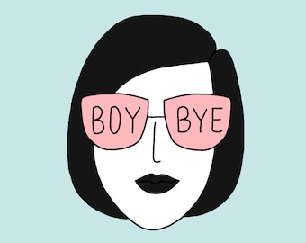 Boy bye - Impression A4