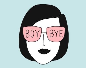 Boy bye - Impression A4