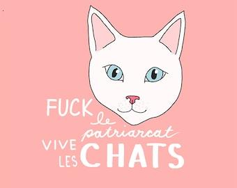 Fuck le patriarcat vive les chats - Impression