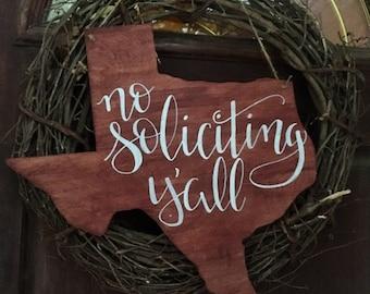 No Soliciting Y'All • Wreath Sign • Housewarming • Western • Cowboy • Texas • Door Sign • Gift • Texan