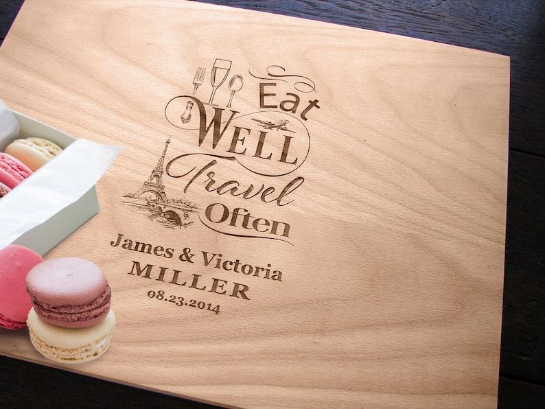 Custom Cutting Board Globe Trotting Hostess Gift Eat Well Travel Often Personalized Housewarming Present French Chopping Board wedding gift
