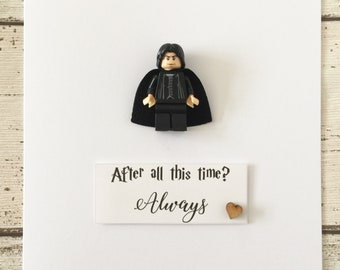 Personalised Unique Harry Potter Inspired Card With Severus Snape Minifigure After All This Time Always Birthday Anniversary Wedding En