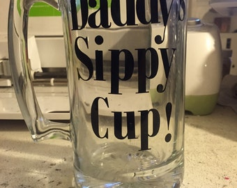 Personalized daddys sippy cup beer mug