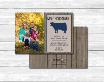 "Printable custom ""We've moooved"" cow moving announcement, photo, picture, card, farm, country, wood, The Petunia Tree"