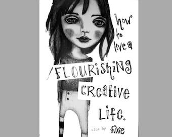 How To Live A Flourishing Creative Life - a sweet zine to enhance your creativity, creative books, zine art.