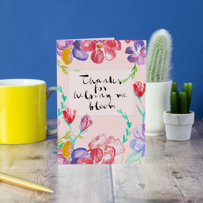 Thanks For Helping Me Bloom Thank you Card Farewell Card image 0