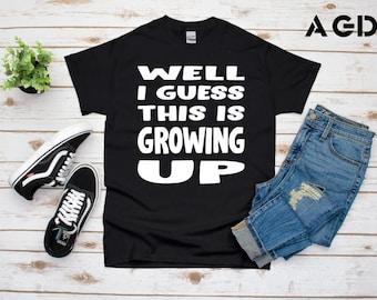Well I Guess This is Growing Up, Blink-182, Dammit, Dude Ranch, Birthday Shirt, Kids, Toddler, Modern Tee, Party, Funny, Cool