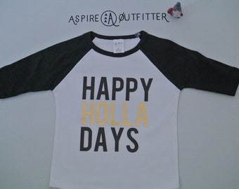 Happy Holla Days toddler tee, Black and Gold holiday baseball, holiday tee, holiday baseball tee, Christmas shirt, holiday tee