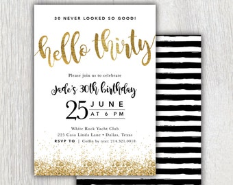 Printable Hello Thirty 30th birthday invitation - Gold glitter - Black stripes - Dirty Thirty - Flirty and thirty - 30th birthday party