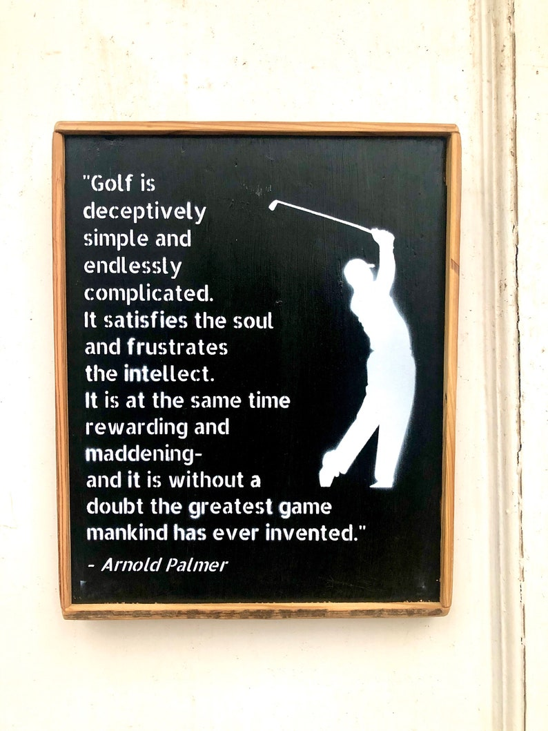 Golf Gift/ Golf Sign/ Golf Art/ Arnold Palmer Golf is... image 0