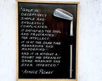 Arnold Palmer/ Golf is...Reclaimed Wood/ Vintage golf club/ golf gift
