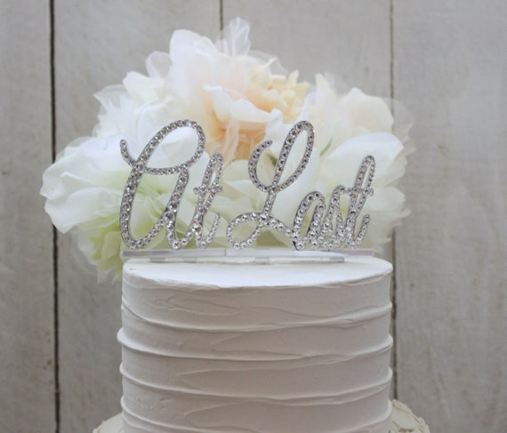 At Last Wedding Cake Toppers Rhinestone Cake Topper Bling