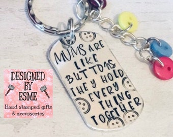Mums are like buttons,  Mothers Day gift, Mothering Sunday gift, gift for Mum, button keyring,