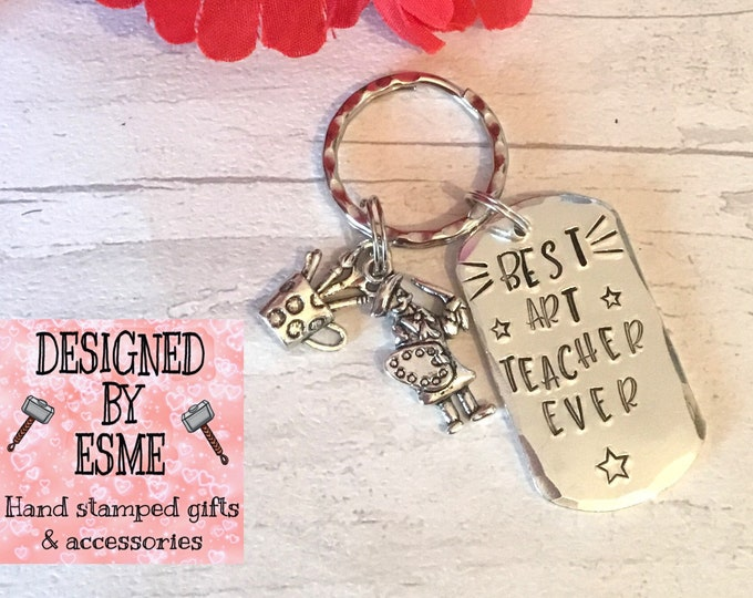 Best Art Teacher ever, appreciation keyring, art lecturer gift, Hand stamped,Thank you gift, Gift for Her, Gift for him,