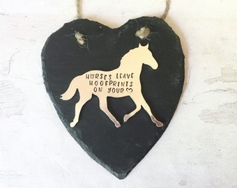 Horse Bereavement gift, Horse gift, remembrance, Horses leave hoofprints on your heart, Hand Stamped,slate heart,
