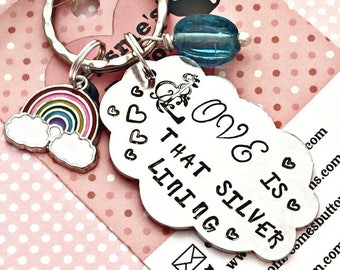 Valentines gift,Silver lining gift, Affirmation gift, love keyring, love keychain, for him, for her, Hand Stamped gift, made in Norfolk, UK