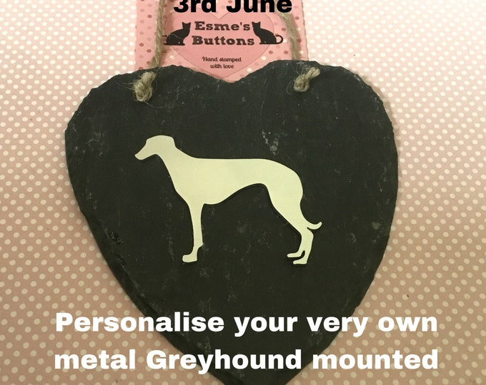 Greyhound Slate heart, personalised gift, handstamped greyhound, Father's Day, gift for Dad, wall hanging, gift for him