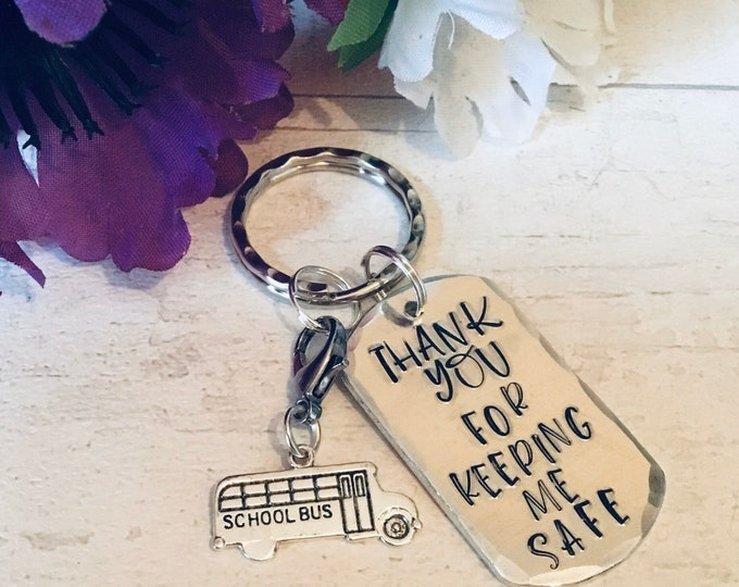 Featured listing image: Thank you for keeping me safe, School Bus Driver keyring, bus driver gift,Hand Stamped gift, gift for a school bus driver,