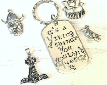 Viking Gift, Its a Viking thing, you wouldn't get it, shieldmaiden gift, Handstamped, Gift for Her, Gift for him,