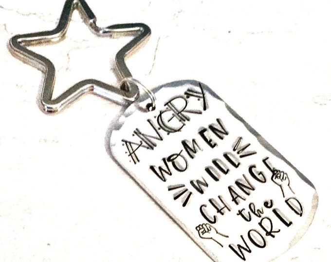 Angry women will change the world, resistance, protest, Handstamped, Gift for Her, Strong women,