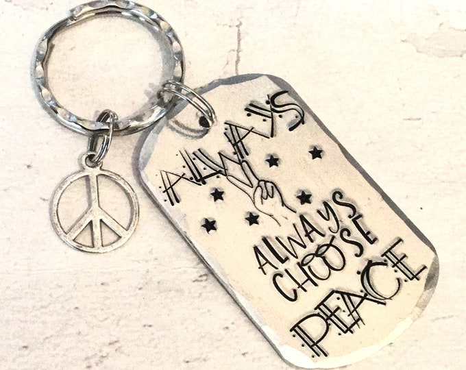 Always choose PEACE, Peace gift, peace corps, Handstamped, Gift for Her, Gift for him,