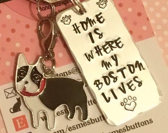 Home is where my Boston lives dog keyring, personalised gift, Boston gift, Hand stamped keyring, dog lover gift, gift for him, gift for her,