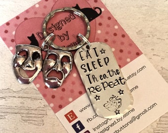 """Theatre gift, Actor gift, Actress gift, """"Eat Sleep Theatre Repeat"""", Drama gift, Hand Stamped keychain, gift for her, gift for him,"""