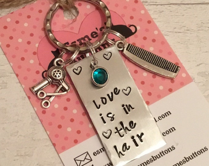 Hairdresser keyring, hairdresser keychain, hairdresser gift, love is in the hair, Hand Stamped, Key chain, gift for her, gift for him,