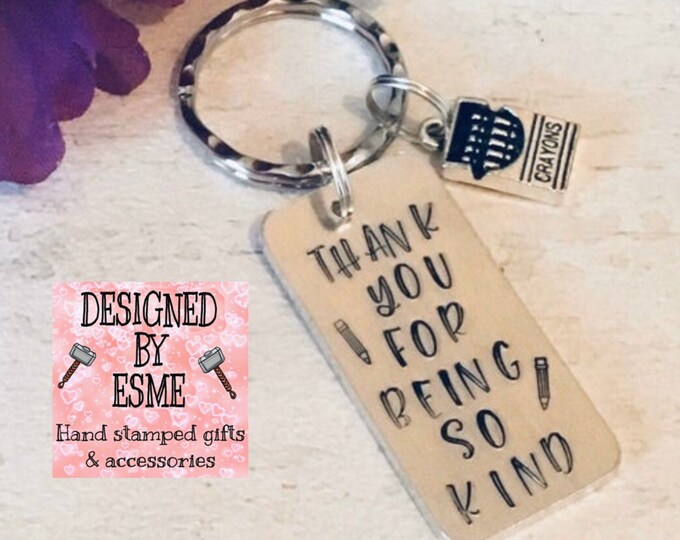 Nursery teacher Keyring gift, childminder gift, infant teacher gift, Thank you for being so kind, Hand Stamped gift, nursery nurse,