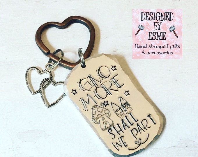 Gno more shall we part, Valentine gift, Engagement gift, Wedding gift, hand stamped, for her, for him, couple gift, gnomes,